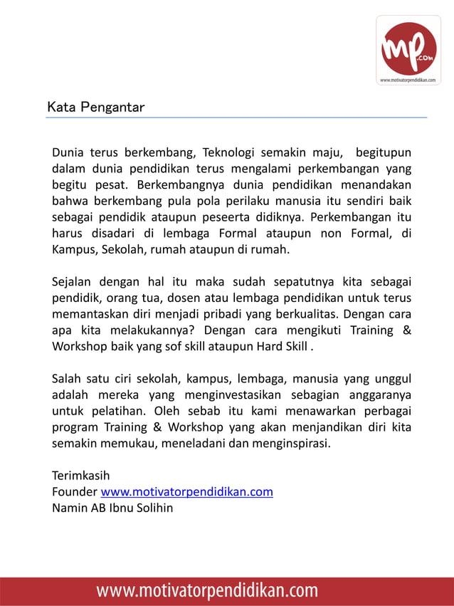 • Senin-Rabu, 10-13 Juli 2017 – Training Guru Inspiratif Guru Sugar Group School – Sugar Group School Lampung • Senin, 12 ...