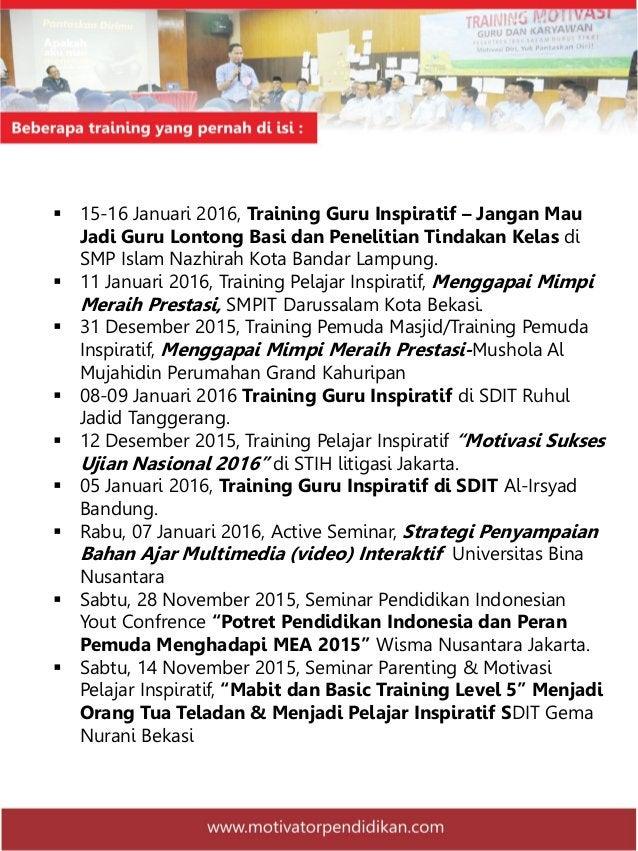 Proposal training  dan Workshop motivator pendidikan com