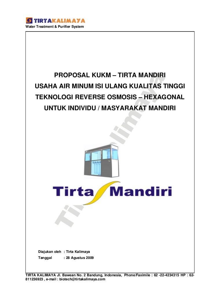 Water Treatment & Purifier System                 PROPOSAL KUKM – TIRTA MANDIRI     USAHA AIR MINUM ISI ULANG KUALITAS TIN...