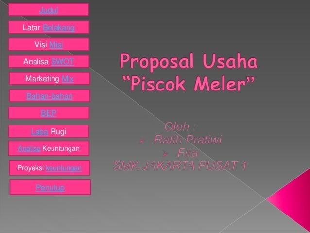 Proposal Usaha Piscok Meler