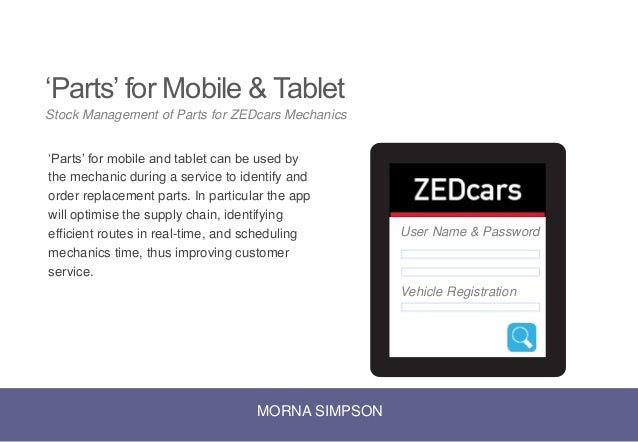 'Parts' for Mobile & Tablet 'Parts' for mobile and tablet can be used by the mechanic during a service to identify and ord...