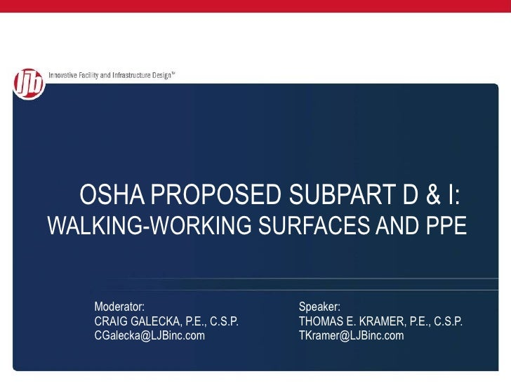 OSHA PROPOSED SUBPART D & I:   WALKING-WORKING SURFACES AND PPE