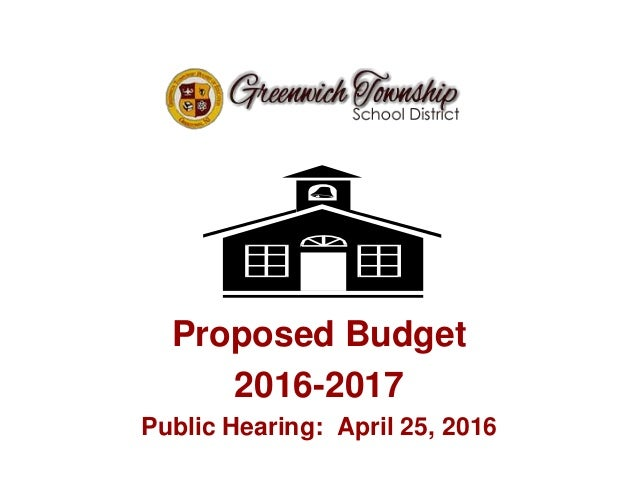 Proposed Budget 2016-2017 Public Hearing: April 25, 2016