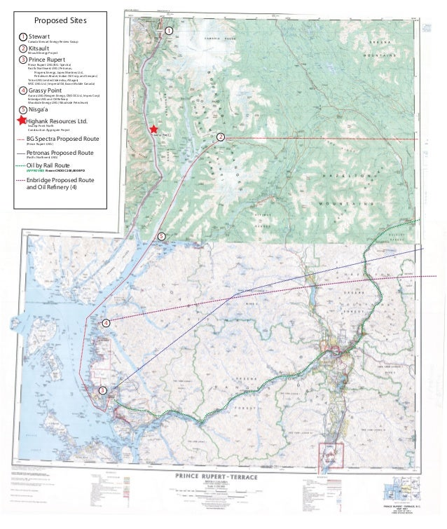 Proposed Sites BG Spectra Proposed Route (Prince Rupert LNG ) Petronas Proposed Route (Pacific Northwest LNG) Oil by Rail ...