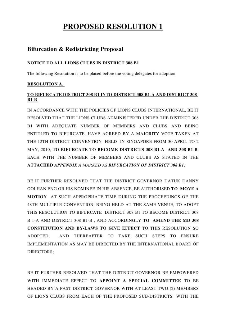 PROPOSED RESOLUTION 1  Bifurcation & Redistricting Proposal  NOTICE TO ALL LIONS CLUBS IN DISTRICT 308 B1  The following R...