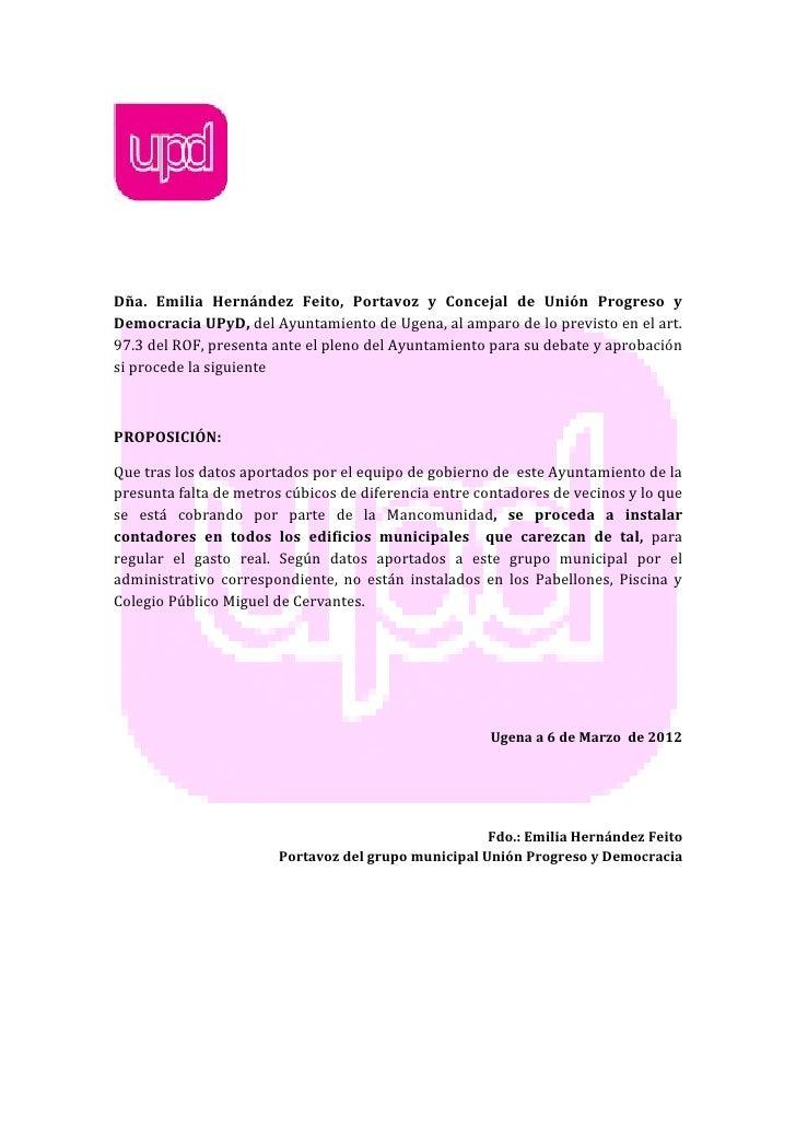 Dña. Emilia Hernández Feito, Portavoz y Concejal de Unión Progreso yDemocracia UPyD, del Ayuntamiento de Ugena, al amparo ...