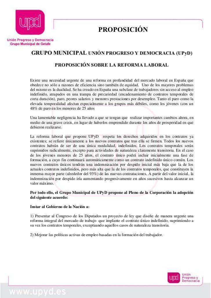 PROPOSICIÓNGRUPO MUNICIPAL UNIÓN PROGRESO Y DEMOCRACIA (UPyD)               PROPOSICIÓN SOBRE LA REFORMA LABORALExiste una...