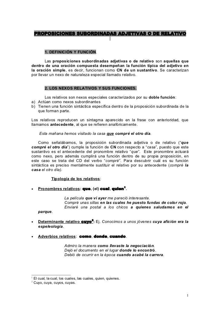 PROPOSICIONES SUBORDINADAS ADJETIVAS O DE RELATIVO               1. DEFINICIÓN Y FUNCIÓN.          Las proposiciones subor...