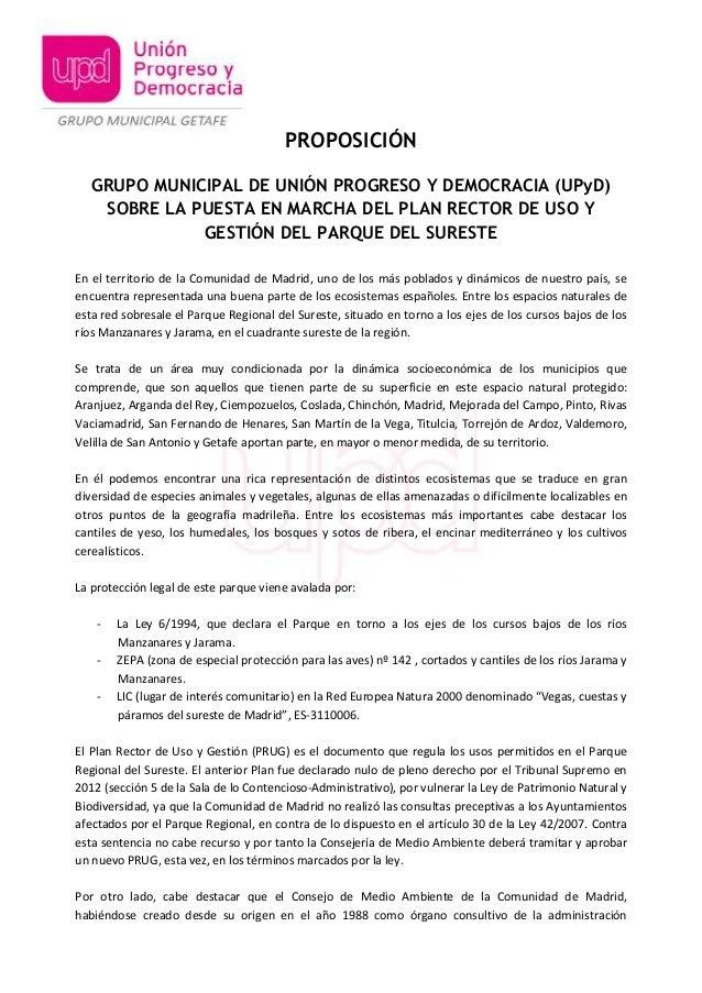PROPOSICIÓN GRUPO MUNICIPAL DE UNIÓN PROGRESO Y DEMOCRACIA (UPyD) SOBRE LA PUESTA EN MARCHA DEL PLAN RECTOR DE USO Y GESTI...