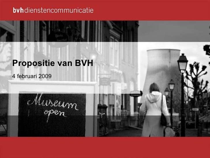 Propositie van BVH  4 februari 2009