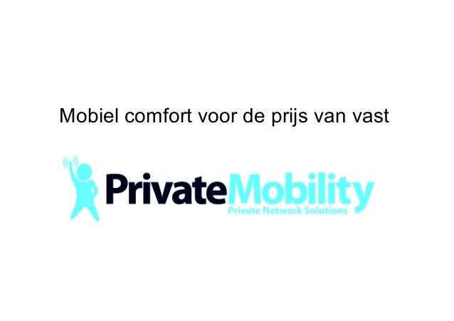 Mobiel comfort voor de prijs van vast