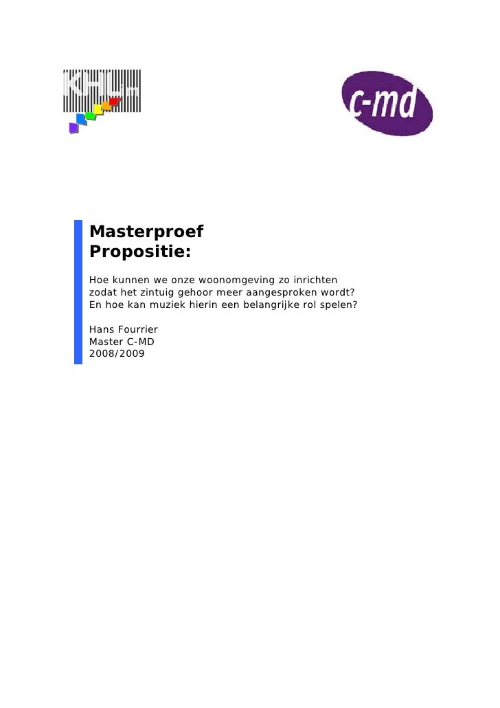 Masterproef Propositie: Hoe kunnen we onze woonomgeving zo inrichten zodat het zintuig gehoor meer aangesproken wordt? En ...