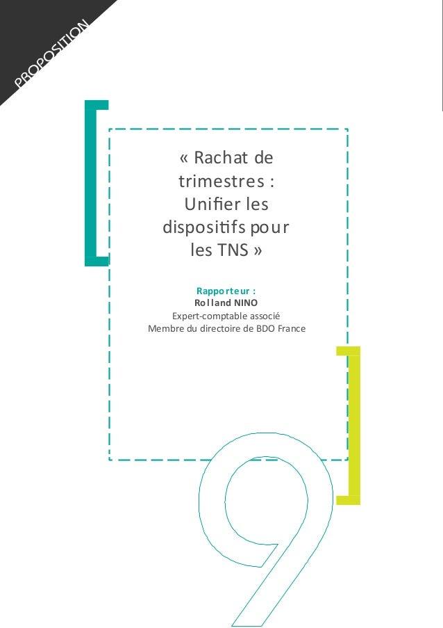 «  Rachat  de   trimestres  :   Unifier  les   disposi5fs  pour   les  TNS  »   Rappo rteur  :  ...