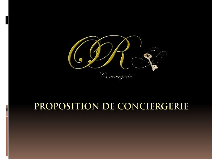 Proposition de Conciergerie<br />