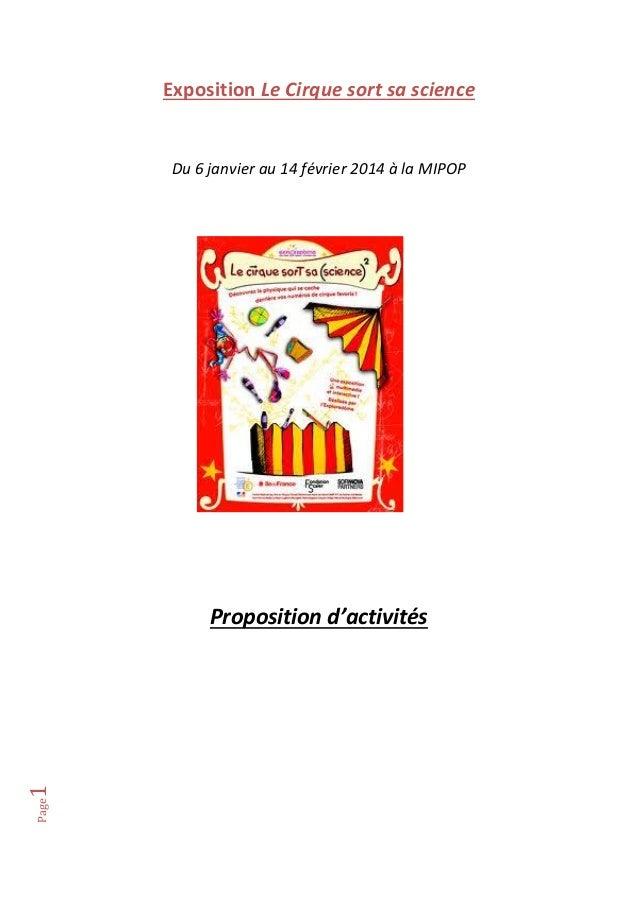 Exposition Le Cirque sort sa science  Du 6 janvier au 14 février 2014 à la MIPOP  Page  1  Proposition d'activités