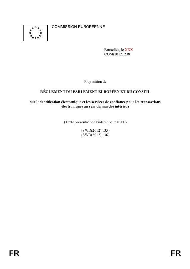 COMMISSION EUROPÉENNE                                                     Bruxelles, le XXX                               ...