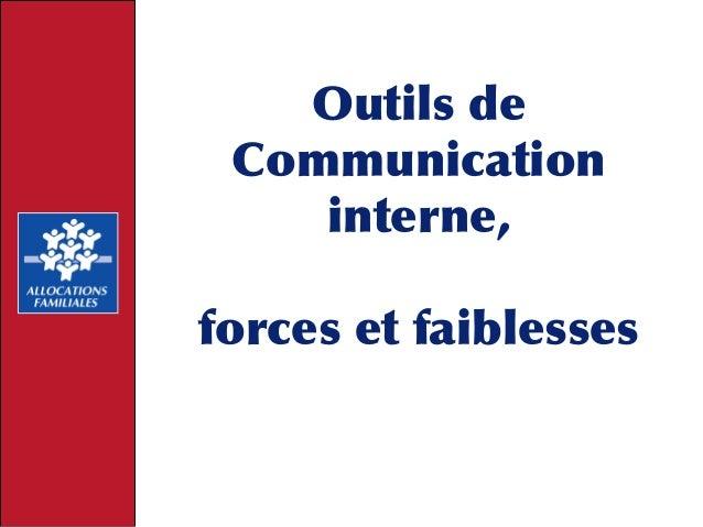 Outils de Communication interne, forces et faiblesses