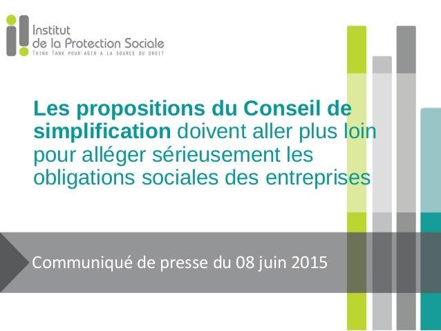 Les propositions du Conseil de simplification doivent aller plus loin pour alléger sérieusement les obligations sociales d...