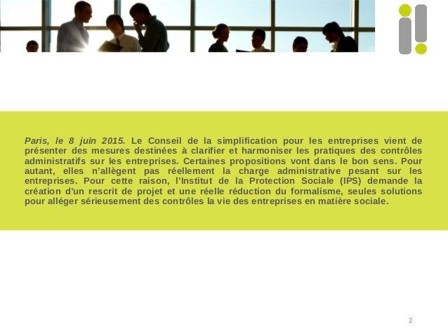 Paris, le 8 juin 2015. Le Conseil de la simplification pour les entreprises vient de présenter des mesures destinées à cla...