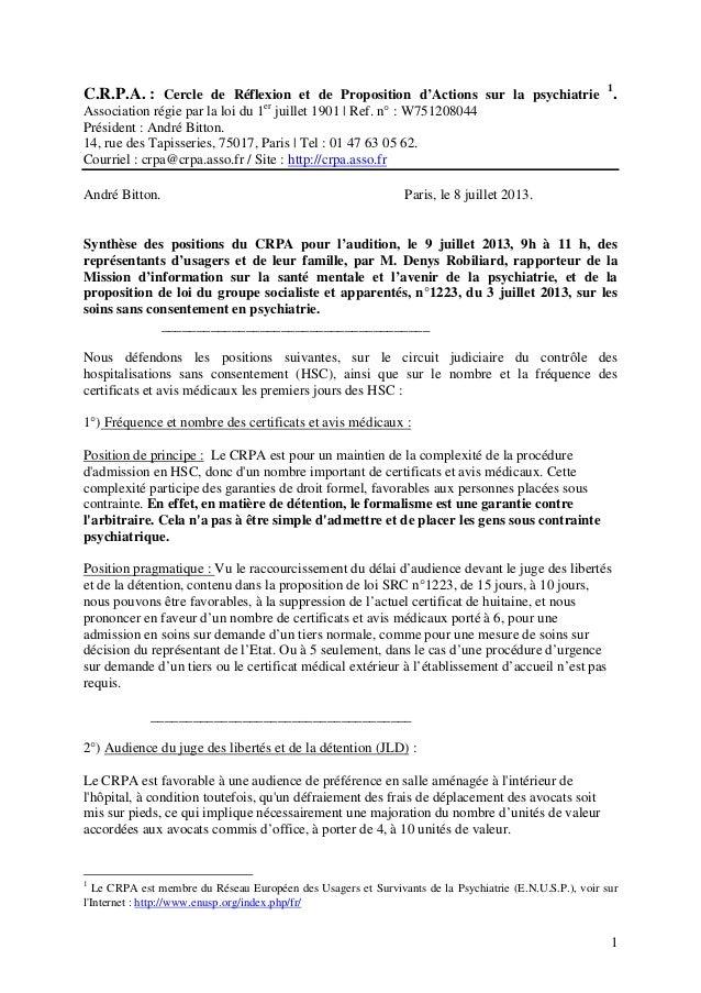 C.R.P.A. : Cercle de Réflexion et de Proposition d'Actions sur la psychiatrie 1 . Association régie par la loi du 1er juil...
