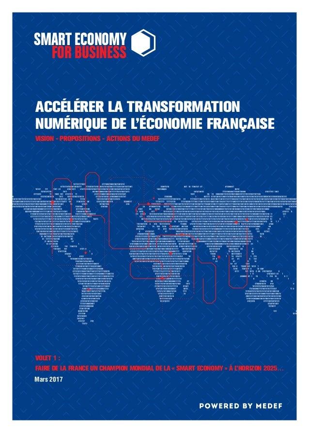 ACCÉLÉRER LA TRANSFORMATION NUMÉRIQUE DE L'ÉCONOMIE FRANÇAISE VOLET 1: FAIRE DE LA FRANCE UN CHAMPION MONDIAL DE LA «SMA...