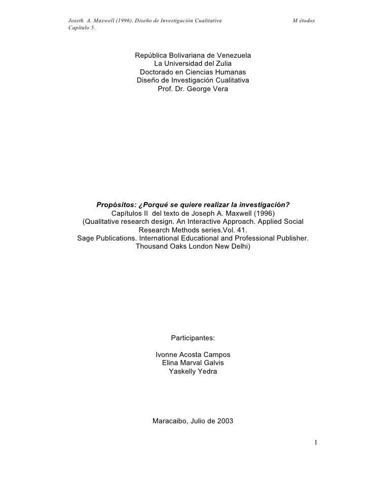 Joseth A. Maxwell (1996). Diseño de Investigación Cualitativa         M étodos Capítulo 5.                              Re...