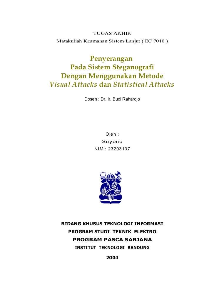 Tugas Akhir EC 7010                          TUGAS AKHIR        Matakuliah Keamanan Sistem Lanjut ( EC 7010 )             ...