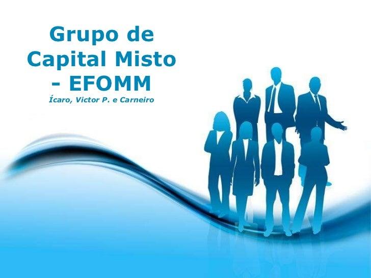 Free Powerpoint Templates Grupo de Capital Misto - EFOMM Ícaro, Victor P. e Carneiro