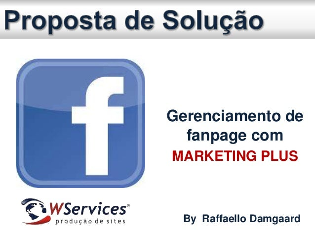 Gerenciamento de fanpage com MARKETING PLUS By Raffaello Damgaard