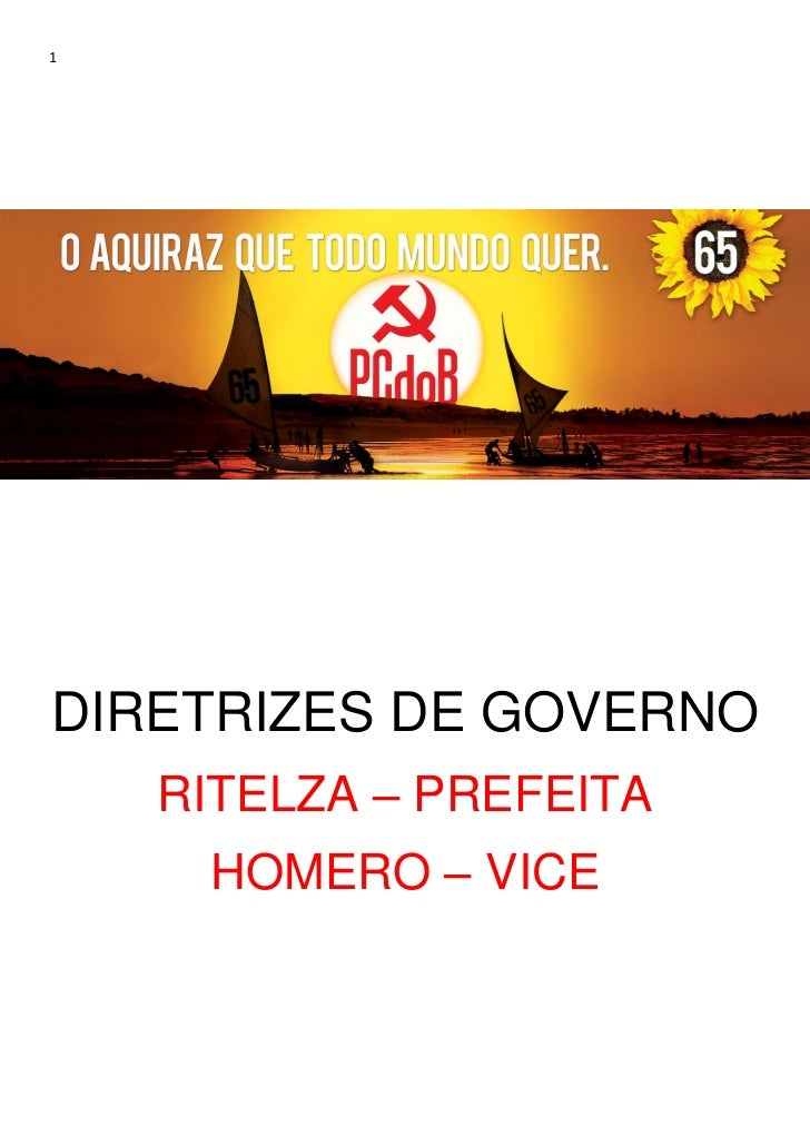 1DIRETRIZES DE GOVERNO    RITELZA – PREFEITA     HOMERO – VICE