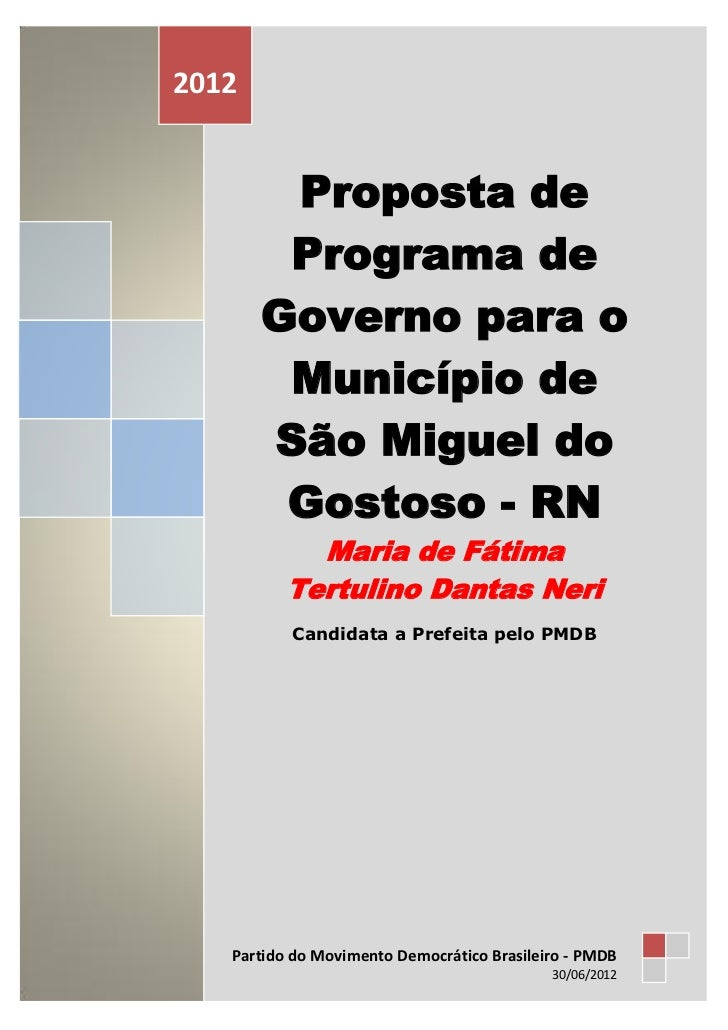 PARTIDO DO MOVIMENTO DEMOCRÁTICO BRASILEIRO - PMDB2012            Proposta de            Programa de           Governo par...