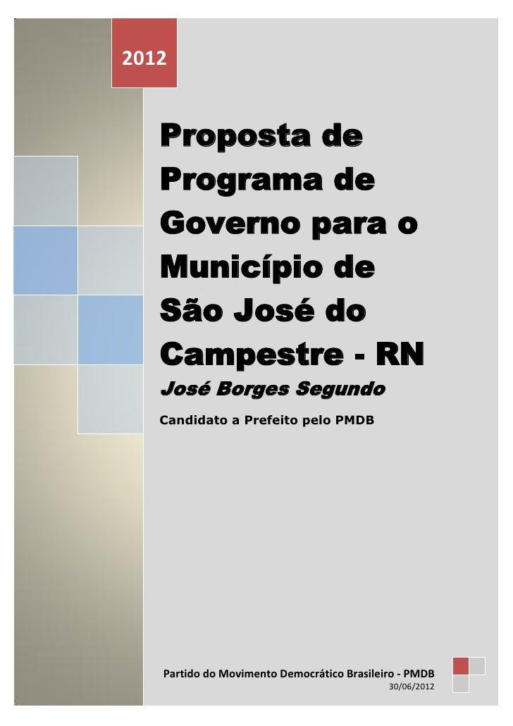 PARTIDO DO MOVIMENTO DEMOCRÁTICO BRASILEIRO - PMDB2012       Proposta de       Programa de       Governo para o       Muni...