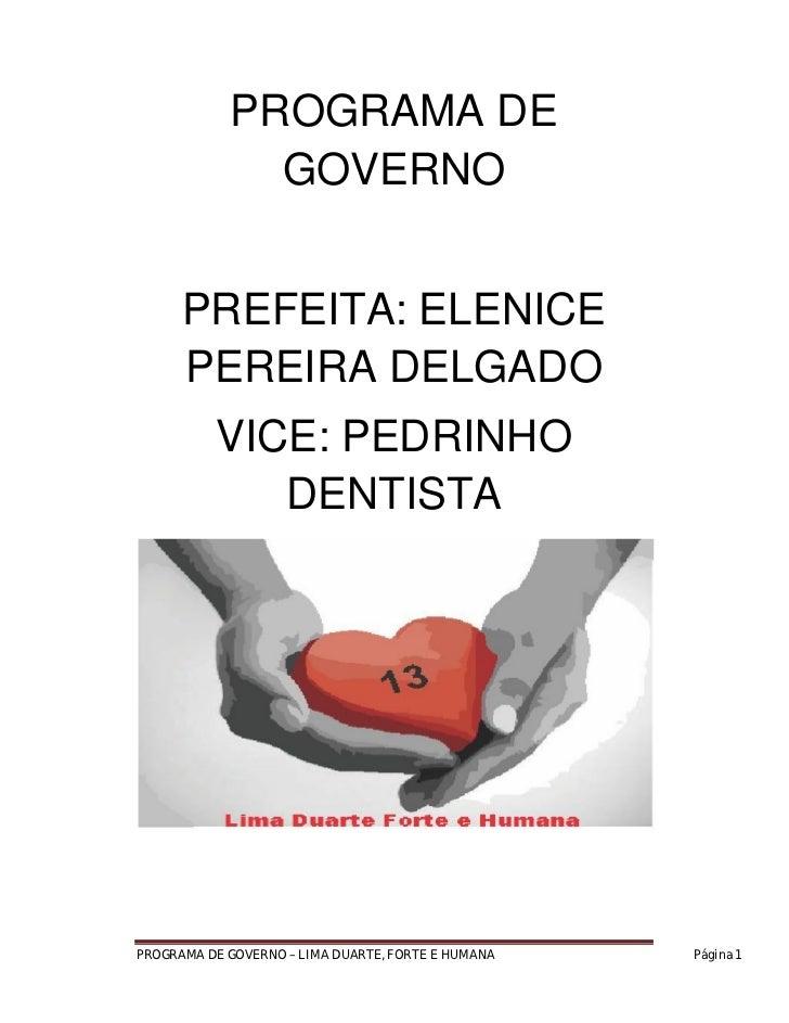 PROGRAMA DE              GOVERNO      PREFEITA: ELENICE      PEREIRA DELGADO          VICE: PEDRINHO             DENTISTAP...