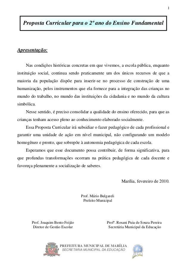 PREFEITURA MUNICIPAL DE MARÍLIA SECRETARIA MUNICIPAL DA EDUCAÇÃO 1 Proposta Curricular para o 2º ano do Ensino Fundamental...