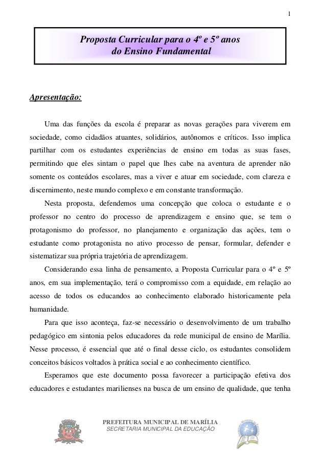 PREFEITURA MUNICIPAL DE MARÍLIA SECRETARIA MUNICIPAL DA EDUCAÇÃO 1 Proposta Curricular para o 4º e 5º anos do Ensino Funda...