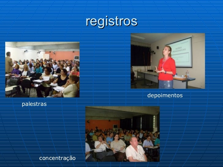 registros palestras depoimentos concentração