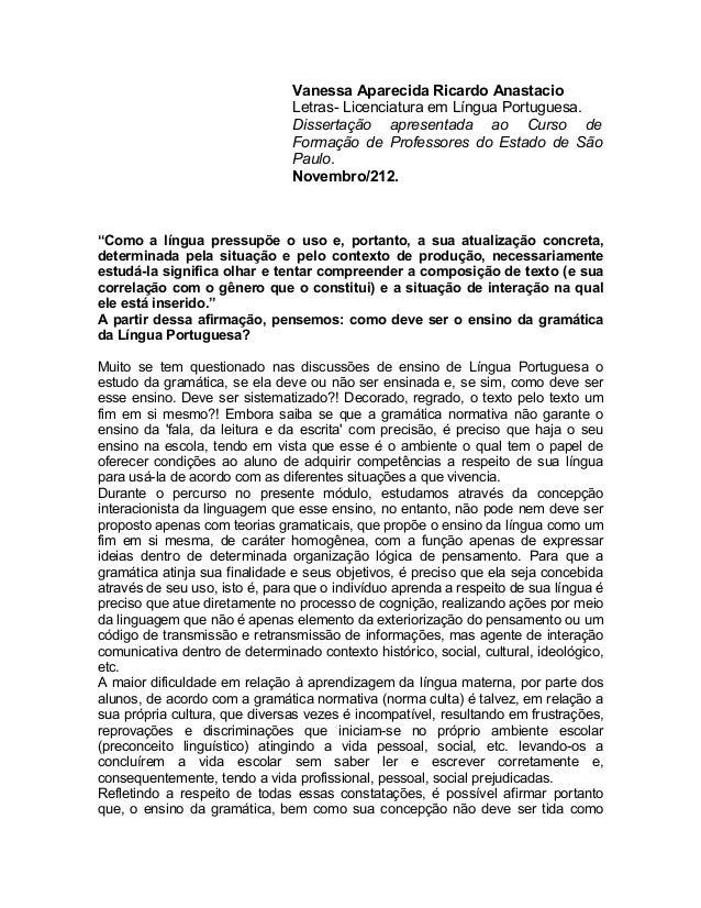 Vanessa Aparecida Ricardo Anastacio                                Letras- Licenciatura em Língua Portuguesa.             ...