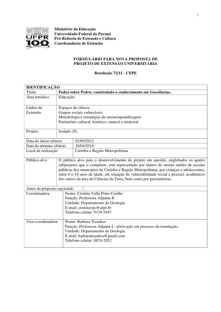 1                Ministério da Educação                Universidade Federal do Paraná                Pró-Reitoria de Exten...
