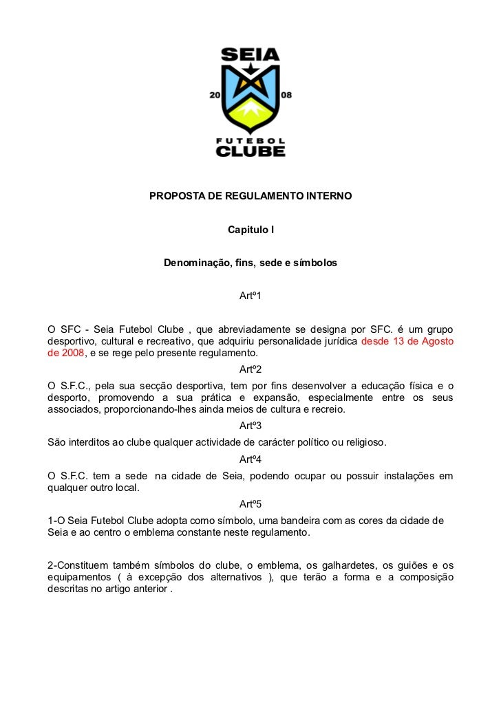 PROPOSTA DE REGULAMENTO INTERNO                                            Capitulo I                             Denomina...
