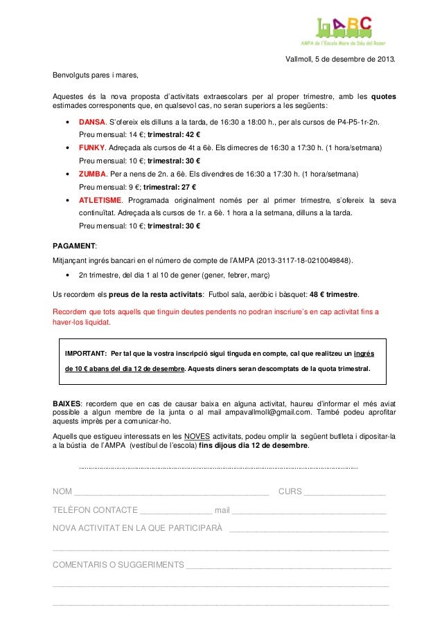 Vallmoll, 5 de desembre de 2013. Benvolguts pares i mares, Aquestes és la nova proposta d'activitats extraescolars per al ...