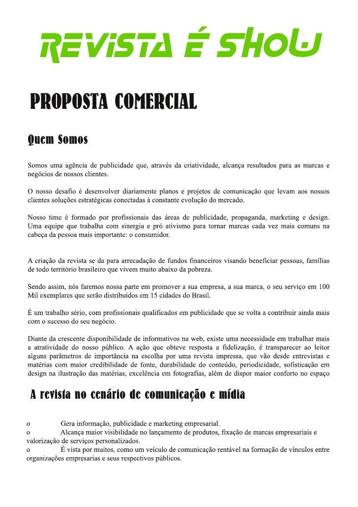 Revista É SHOWPROPOSTA COMERCIALQuem SomosA revista no cenário de comunicação e mídia