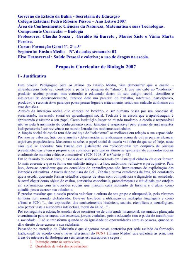 Governo do Estado da Bahia - Secretaria de Educação Colégio Estadual Pedro Ribeiro Pessoa – Ano Letivo 2007 Área de Conhec...