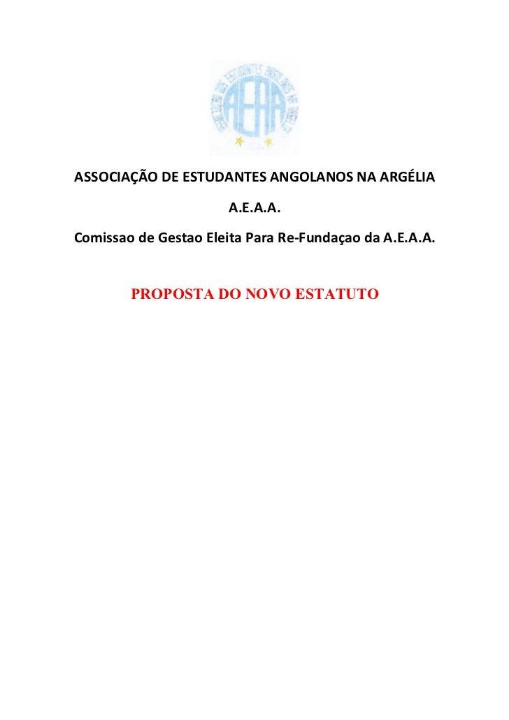 ASSOCIAÇÃO DE ESTUDANTES ANGOLANOS NA ARGÉLIA                       A.E.A.A.Comissao de Gestao Eleita Para Re-Fundaçao da ...