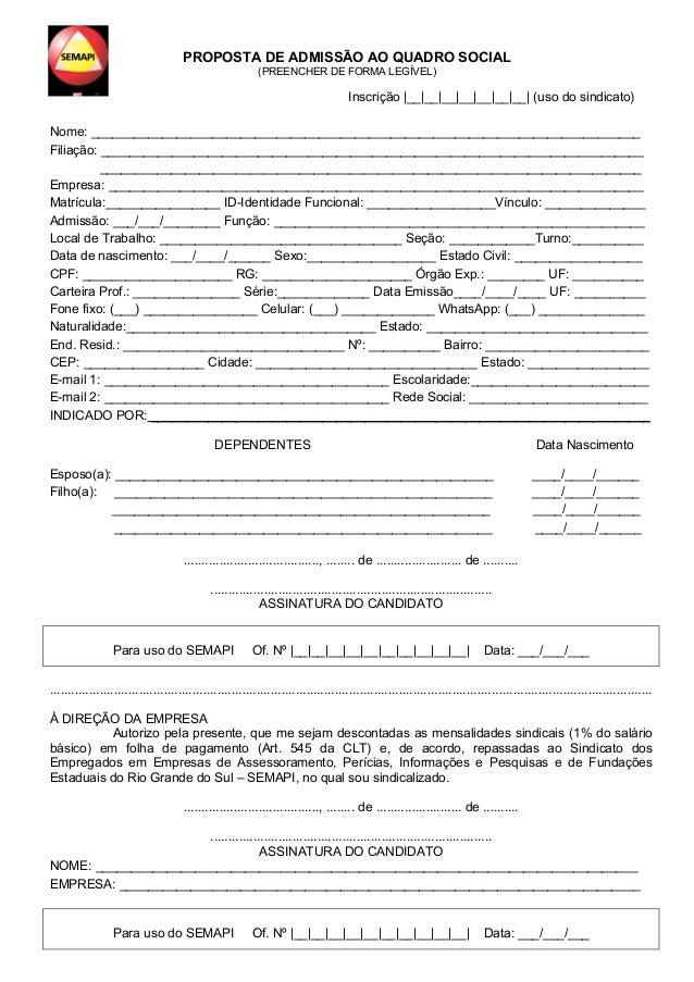 PROPOSTA DE ADMISSÃO AO QUADRO SOCIAL (PREENCHER DE FORMA LEGÍVEL) Inscrição |__|__|__|__|__|__|__| (uso do sindicato) Nom...