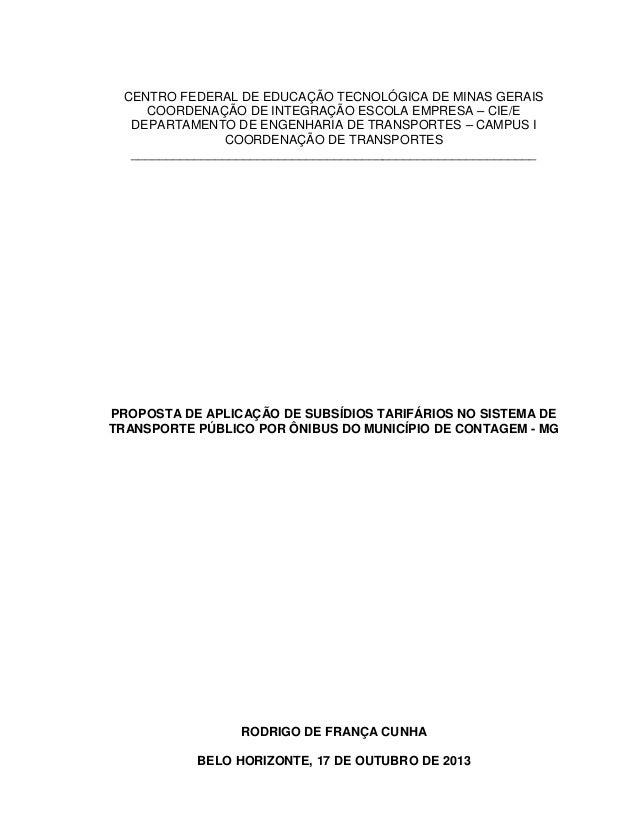 CENTRO FEDERAL DE EDUCAÇÃO TECNOLÓGICA DE MINAS GERAIS COORDENAÇÃO DE INTEGRAÇÃO ESCOLA EMPRESA – CIE/E DEPARTAMENTO DE EN...