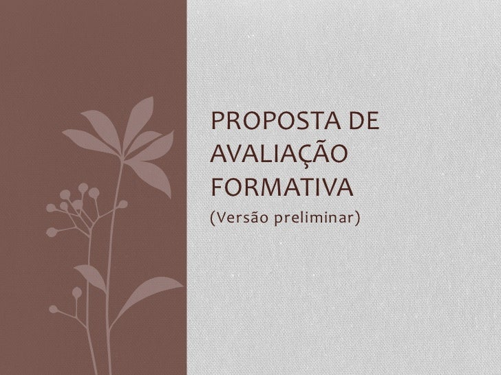 PROPOSTA DE AVALIAÇÃO FORMATIVA (Versão preliminar)