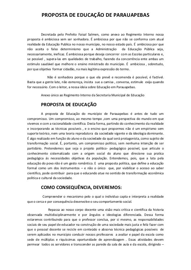 PROPOSTA DE EDUCAÇÃO DE PARAUAPEBAS  Decretada pelo Prefeito Faisal Salmen, como anexo ao Regimento Interno nossa proposta...