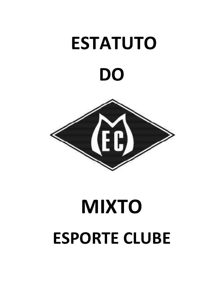 ESTATUTO     DO   MIXTOESPORTE CLUBE