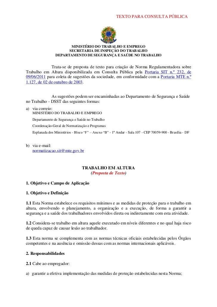 TEXTO PARA CONSULTA PÚBLICA                         MINISTÉRIO DO TRABALHO E EMPREGO                        SECRETARIA DE ...