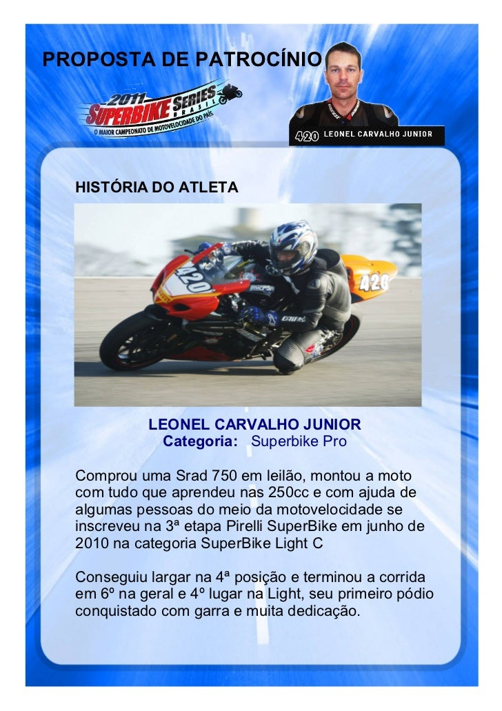 PROPOSTA DE PATROCÍNIO  HISTÓRIA DO ATLETA             LEONEL CARVALHO JUNIOR              Categoria: Superbike Pro  Compr...